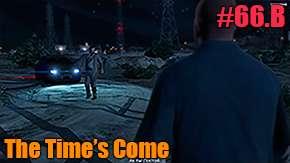 GTA 5 Procédure pas à pas - The Time's Come
