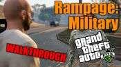 GTA 5 Seul Joueur pas à pas - Rampage: Militaire