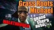 GTA 5 pas à pas - les racines du Gazon: Michael