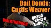 GTA 5 pas à pas - de Cautionnement: Curtis Weaver