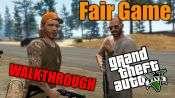 GTA 5 Seul Joueur pas à pas - Fair Game