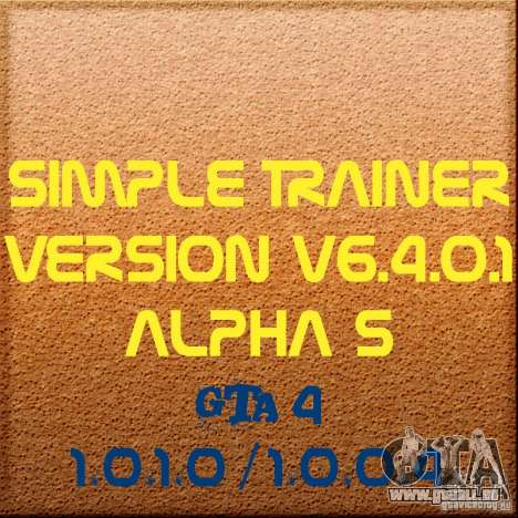Simple Trainer Version v6.4.0.1 alpha 5 für GTA 4