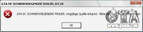 Correction d'erreur fatal EFC20 pour GTA 4 troisième écran