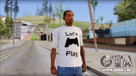 Lets Play T-Shirt pour GTA San Andreas