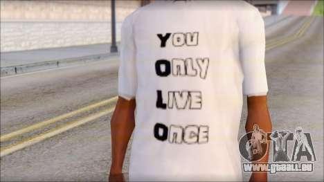 YOLO T-Shirt pour GTA San Andreas troisième écran
