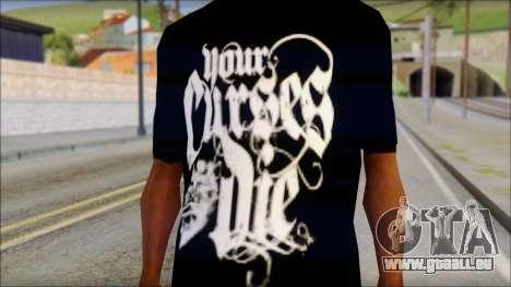 Your Curses Die Fan T-Shirt für GTA San Andreas dritten Screenshot
